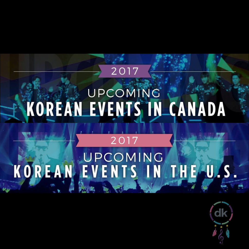 Dreamkatchers Initiative | 8/4 update of upcoming korean events in the USA & Canada!